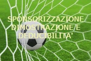 Sponsorizzazioni alle ASD (associazioni sportive dilettantistiche): Pagamenti effettivi no al recupero fiscale – Commissione Tributaria Provinciale