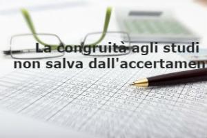 Accertamento fiscale: legittimo anche se il reddito dichiarato è congruo per gli studi di settore – Cassazione sentenza n. 6951 del 2017