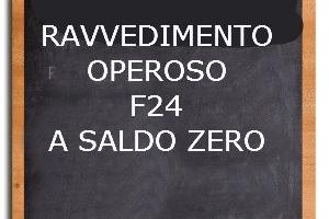 F24 a saldo zero: sanzioni e ravvedimento operoso