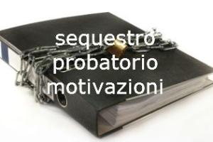 Fatture acquisite dalla Polizia Giudiziari: sequestro illegittimo se viene omessa l'indicazioni della ragioni – Cassazione sentenza n. 11935 del 2017