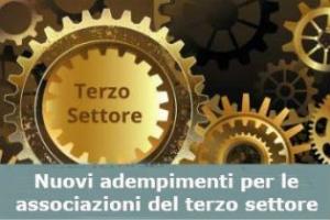 Associazione del terso settore: nuovi adempimenti