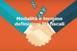 Definizione agevolata delle liti pendenti: Istituzione del servizio online per l'invio della domanda – Termini e modalità di presentazione e versamento