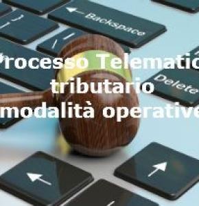 Processo Tributario Telematico – Norme e modalità operative