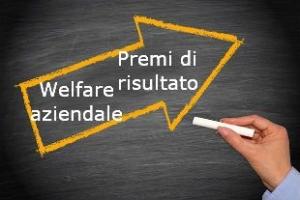 Premi di risultato, welfare aziendale: benefici fiscali e contributivi