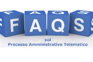 Processo amministrativo telematico – FAQs degli uffici amministrativi