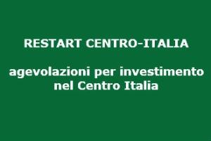 """Incentivi """"Restart centro-Italia"""" al via le agevolazioni della legge 181 per gli investimenti nelle aree colpite dal sisma"""