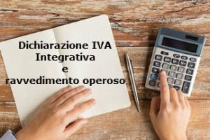 Ravvedimento Operoso per le dichiarazioni IVA integrativa o correttiva oltre i termini