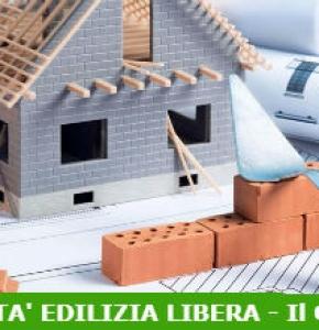 Opere edilizie realizzabili in regime di edilizia libera